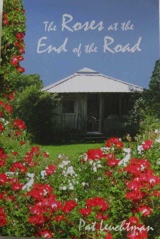 The Roses at the End of the Road