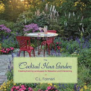 The Cocktail Hour Garden by C. L. Fornari
